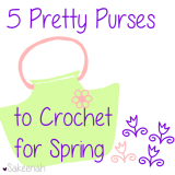 5 Pretty Purses to Crochet For Spring - Sakeenah