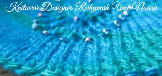 Get to know knitwear desginer Rahymah UmmNoura in this interview. Read on Sakeenah.com #knit #knitting